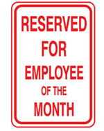 And the Employee of the Month Award goes to?