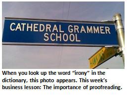 Business Lesson #39: Awlays Proffread Yoru Wrok