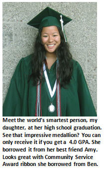 Meet the world's smartest person: My teenage daughter.
