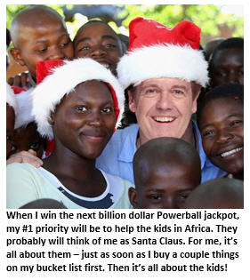 My Plan to Donate My Powerball Jackpot Winnings to the Kids in Africa