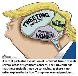 President Trump, the Results of Your Psych Eval Are In. We Need to Talk.