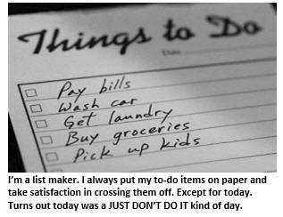 My Action Plan for Today: Just Don't Do It!